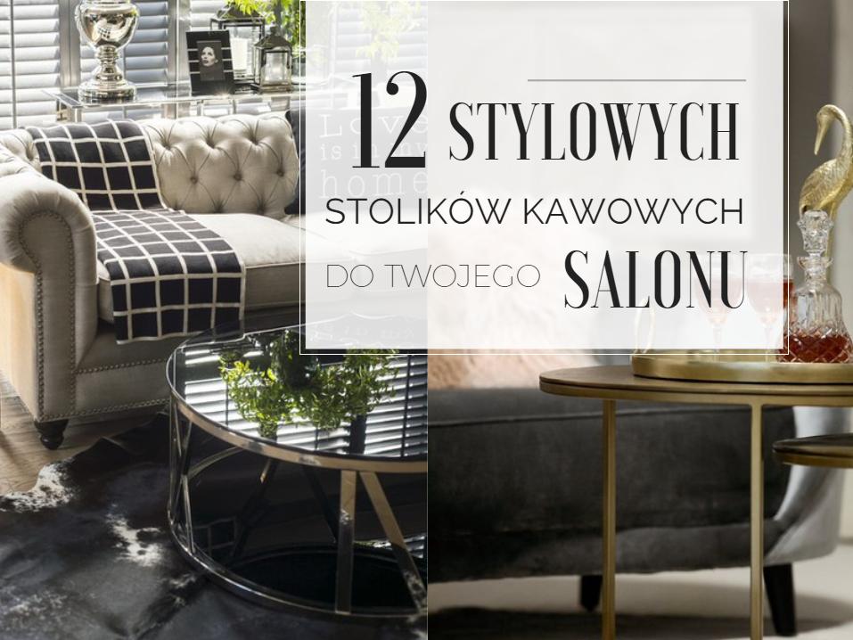 12-stylowych-stolikow-kawowych-do-twojego-salonu-miloo-home